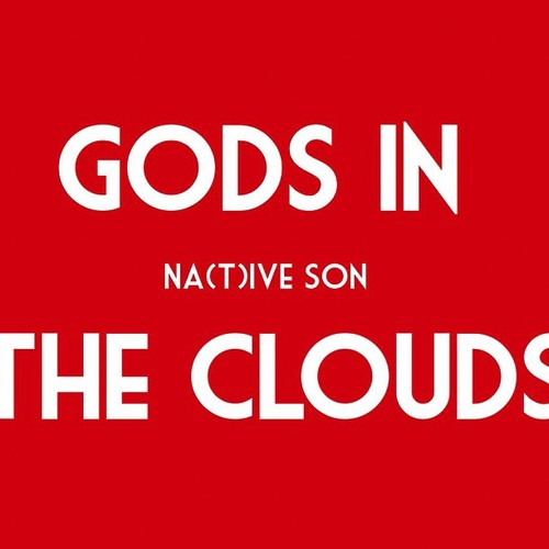 Gods in the Clouds, Na(T)I've Son, Carbyne Clyde Shankle, The Harvest, Calimade